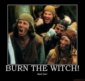 burn-the-witch-burn-witch-kill-monty-python-demotivational-poster-1223816026